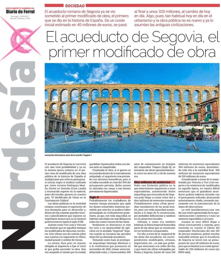 El Acueducto de Segovia Artículo suplemento Diario de Ferrol - ♦El Acueducto de Segovia, ya en época romana, el primer modificado de obra de la historia de España.