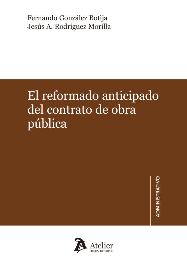 El reformado anticipado del contrato del obra pública - BIBLIOGRAFÍA