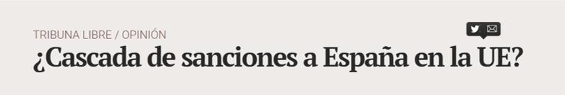 Cascada de sanciones a España en la UE Tribuna.jpg - ♦¿Cascada de sanciones a España en la UE?