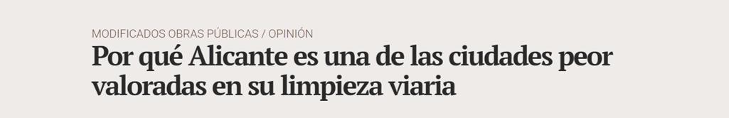 Por qué Alicante es una de las ciudades peor valoradas en su limpieza viaria 2.jpg - ♦Por qué Alicante es una de las ciudades peor valoradas en su limpieza viaria